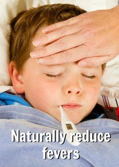 """Natural ways to reduce fever and how I can be """"see…"""