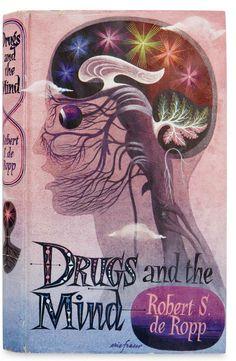 Εικονογράφηση του Ric Fraser για το Drugs and the Mind του Robert S. de Ropp (Scientific Book Club, 1957). Το πρώτο βιβλίο του Dr. de Ropp's εισήγαγε τους αναγνώστες στις απολαύσεις αλλά και στον βασανιστικό κόσμο των ναρκωτικών. Courtesy the Fraser Family