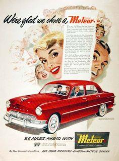 1950 Mercury Meteor Sedan original vintage advertisement. We're glad we chose a Meteor. Be miles ahead with a Meteor.
