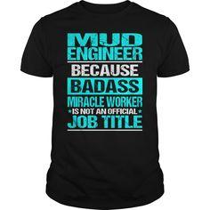 [Hot tshirt name origin]  MUD ENGINEER  BADASS CU  Shirt design 2016