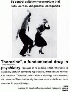 Insane Psychotic Drug Ads Of Yesteryear. Warning: some disturbing imagery here. Also, some hilarious imagery! Thorazine was a wonder drug invented in It greatly reduced electroshock therapy and institutionalization. Retro Ads, Vintage Ads, Creepy Vintage, Old Advertisements, Advertising, Vintage Medical, Medical History, Old Ads, Science