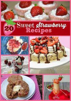 20 Sweet Strawberry Recipes