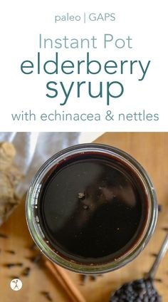 Elderberry Syrup in the Instant Pot with Echinacea & Nettles No Carb Recipes, Primal Recipes, Real Food Recipes, Free Recipes, Easy Cooking, Cooking Tips, Cooking Recipes, Herbal Remedies, Natural Remedies