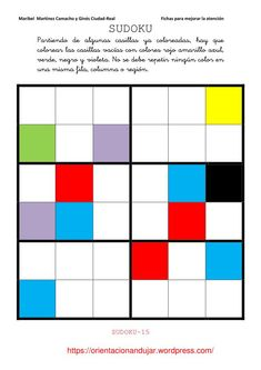 Sudoku de colores (6x6)... I wrote the colors in Spanish and will have the students color in the boxes as well as practice writing the colors. Love this idea!