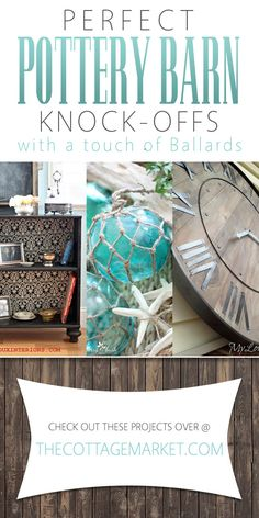 Perfect Pottery Barn Knock-Offs with a touch of Ballards - The Cottage Market