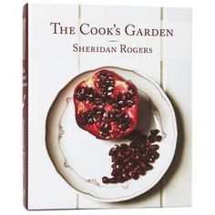 NEW-Recipe-Book-Book-The-Cooks-Garden-Sheridan-Rogers-Recipe-Books-Cook-Books