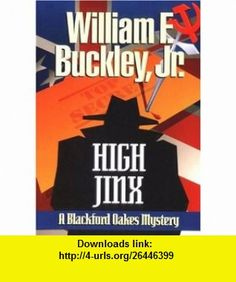 90 best william buckley images on pinterest jr new york times and high jinx a blackford oakes novel 9780385194433 william f buckley isbn fandeluxe Image collections