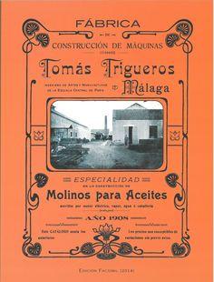 Catálogo de la fábrica de Construcciones de Máquinas de Tomás Trigueros de 1908, recoge una parte de la historia de la siderurgia malagueña que para la década de los años cincuenta del siglo XIX, habia cogido gran preponderancia en el contexto de España.