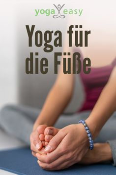 Yoga für die Füße Feet are an elementary part of the Gesamtkunstwerk body. Why you should absolutely love your feet, why yoga helps you – and with what asanas you do something good for them. Iyengar Yoga, Ashtanga Yoga, Vinyasa Yoga, Yoga Inspiration, Fitness Inspiration, Yoga Fitness, Easy Fitness, Yoga Beginners, Partner Yoga