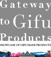 Introduction to Gifu Products