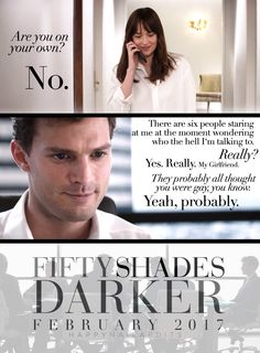 They probably all thought you were gay, you know. #FiftyShades