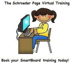 Do you want to learn more about SMARTboards, Behavior MGT. or anything else you see on The Schroeder Page?  How would you like a virtual training session from the comfort of your own home?  http://www.theschroederpage.com/#!virtual_training/cdn6