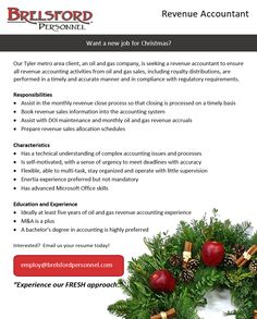 Job Posting:  Revenue Accountant  Want a new job for Christmas?   Our Tyler metro area client, an oil and gas company, is seeking a revenue accountant to ensure all revenue accounting activities from oil and gas sales, including royalty distributions, are performed in a timely and accurate manner and in compliance with regulatory requirements. Gas Company, Job Posting, Oil And Gas, New Job, Accounting, Royalty, Activities, Christmas, Royals