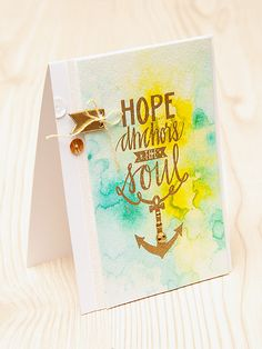 Листівка Hope Anchors the Soul для Neat & Tangled. Motivational Cards, Hope Anchor, Neat And Tangled, Beach Cards, Christian Cards, Shabby Chic Cards, Scrapbooking, Crafty Projects, Cool Cards