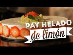 ¿ Cómo preparar Pay Helado de Limón ? - Cocina Fresca - YouTube
