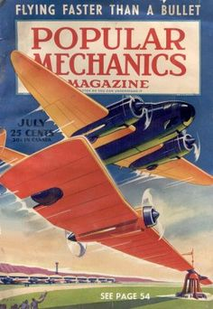 "Popular Mechanics, July, 1941-  ""flying faster than a bullet"""
