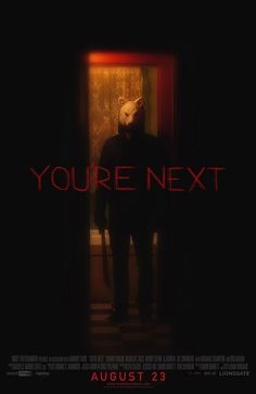 You're Next (2011) by Adam Wingard