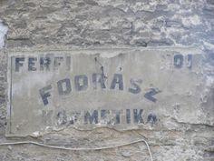 Fodrász kozmetika | Flickr - Photo Sharing! Prehistoric, Budapest, Signage, Personalized Items, Prehistoric Age, Billboard, Prehistory, Signs