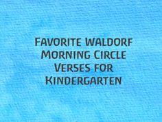 Favorite Waldorf Morning Circle Verses for Kindergarten on The Magic Onions Blog