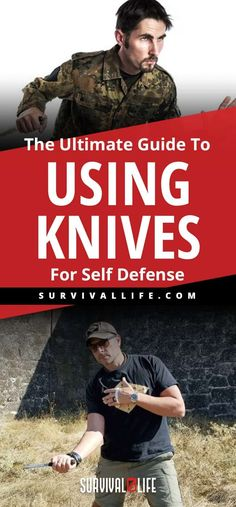 Knives for Self Defense | The Ultimate Guide To Using Knives For Self Defense | https://survivallife.com/using-knives-for-self-defense/ #selfdefensetips