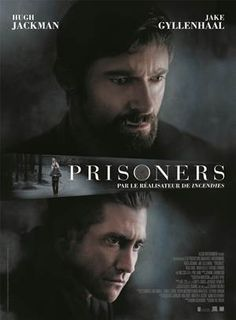 PRISONERS - Truly amazing, tense&gripping, an emotional rollercoaster