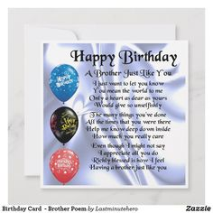 Shop Birthday Card - Brother Poem created by Lastminutehero. Brother Poems, Gifts For Brother, You Mean The World To Me, Are You Happy, Happy Birthday Brother, Daughter In Law, Custom Notebooks, Custom Greeting Cards, Holiday Photos