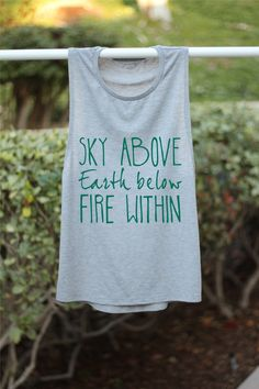 Sky Above Earth Below Fire Within - Yoga Tank - Yoga Top - Yoga Clothes - Yoga - Yoga Tops - Yoga Shirt - Yoga Inspiration - Yoga Quote - Om by ArimaDesigns on Etsy https://www.etsy.com/listing/217016429/sky-above-earth-below-fire-within-yoga