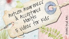 PrAACtical AAC: Autism Awareness and Acceptance Month-5 Videos for Kids. Pinned by SOS Inc. Resources. Follow all our boards at pinterest.com/sostherapy/ for therapy resources.