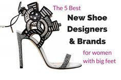 Top 5 new shoe designers for women who rock large size shoes Large Size Shoes, Bigfoot, New Shoes, Good News, Branding Design, Designers, Rock, Sandals, Heels