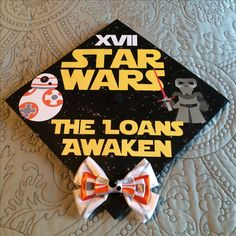 Star Wars graduation cap!! Star Wars XVII(17): The Loans Awaken #starwars #gradcap #graduation #TheForceAwakens funny grad cap idea // follow us @motivation2study for daily inspiration