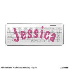 Personalized Pink Girly Name Wireless Keyboard  #Personalized #Pink #GirlyName #Funny #Kids #Wireless #Keyboard #zazzle  #Jessica