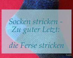 www.amlame.de handarbeiten socken-stricken-zu-guter-letzt-die-ferse-stricken