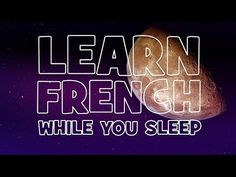 LEARN FRENCH WHILE YOU SLEEP # NIGHT 1 - YouTube