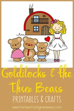 Goldilocks and the Three Bears Printables and Crafts - Homeschool Giveaways Bear Activities Preschool, Nursery Rhymes Preschool, Preschool Printables, Class Activities, Preschool Learning, Goldilocks And The Three Bears, Bear Theme, Conte, Teaching Kids
