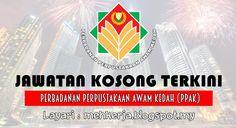 Jawatan Kosong di Perbadanan Perpustakaan Awam Kedah (PPAK) - 22 Aug 2016   Permohonan adalah dipelawa daripada Warganegara Malaysia/Rakyat Negeri Kedah yang berkelayakan bagi mengisi jawatan kosong seperti di bawah:  Jawatan Kosong Terkini 2016diPerbadanan Perpustakaan Awam Kedah (PPAK)  Jawatan:-  1. PENGAWAS PERPUSTAKAAN  Perpustakaan Desa Kg. Wang Tepus Jitra  Syarat Lantikan :  Calon bagi lantikan hendaklah memiliki kelayakan seperti berikut:-  a) Warganegara Malaysia/Keutamaan Rakyat…