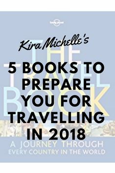 With a new year comes new resolutions! Why not make one of them read more? These 5 books will have you itching and prepared for your next travel journey!