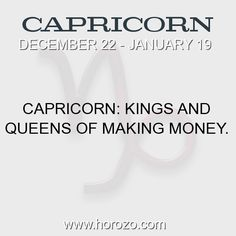 Fact about Capricorn: Capricorn: Kings and Queens of making money. #capricorn, #capricornfact, #zodiac. More info here: https://www.horozo.com/blog/capricorn-kings-and-queens-of-making-money/ Astrology dating site: https://www.horozo.com