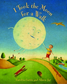 I Took the Moon for a Walk- Perfect bedtime story for your toddler