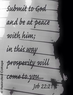 Submit to God and be at peace with Him...