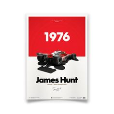 This 1976 McLaren M23 poster commemorates the 40th anniversary of James Hunt's world championship victory in the Japanese Grand Prix. Limited Edition.