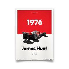 McLaren James Hunt Anniversary World Champion 1976 Limited Edition Poster James Hunt, Escuderias F1, Gp F1, Mclaren Formula 1, Formula 1 Car, Porsche, Mclaren F1, Poster Series, Brand Design