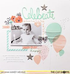 "The Cut Shoppe: Celebrate by Guest Designer Mandy Melville uses ""It's My Party"" cut file."