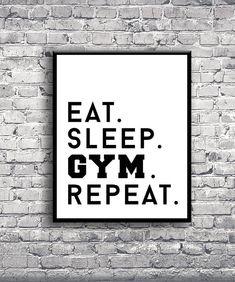 DIGITAL PRINT Eat Sleep Gym Repeat Motivational by MODRNglamour