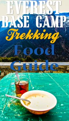 A guide on what to eat while trekking to Everest Base Camp