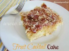 The Country Cook: Fruit Cocktail Cake