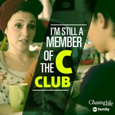 """""""I'm still a member of the C Club."""" - April 