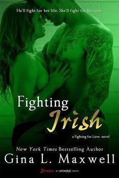 Fighting Irish | Gina L. Maxwell | Fighting for Love #3 | Dec 2013