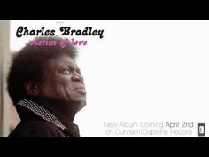 DL Charles Bradley - Strictly Reserved For You
