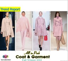All In Pink Coat & Garment #Fashion Trend for Fall Winter 2014 #FW2014 #Fall2014Trends