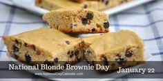 National Blonde Brownie Day 1/22/16